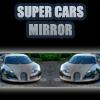 Super Cars Mirror