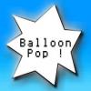 Balloon Pop !