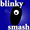 Blinky Smash