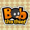 Bob The Thief