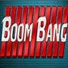 Boom Bang