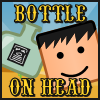 Bottle On Head