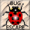 Bug Escape