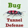 Bug Tunnel Defense