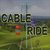 Cable Ride