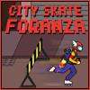 City Skate Foranza