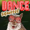 Dance Squirrel