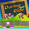 Daring Ride