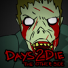 Days 2 Die : The Other Side