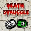 DeathStruggle