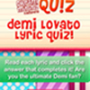 Demi Lovato Lyric Quiz