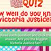 DM Quiz: Do you know Victoria Justice?