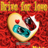 Drive for Love