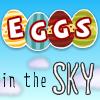 Eggs in the Sky