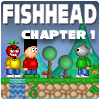 Fishhead: Chapter 1