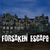 Forsaken Escape