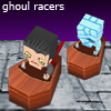 Ghoul Racers