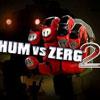 HUM VS ZERG 2