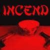 Incend