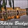 Khaju bridge Jigsaw Puzzle