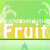 Know your fruit quiz