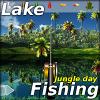 Lake Fishing: Jungle day