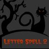 Letter Spell 2