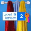 Locked In Bathroom 2