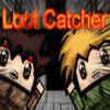 Loot Catcher