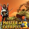 Master of catapult 3: Ancient Machine