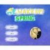 Me, Wake Up!: Spring