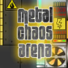 Metal Chaos Arena