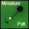 Miniature Putt