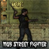 Mob Street Fighter