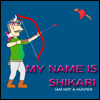 My name is Shikari