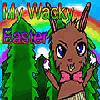 My Wacky Easter
