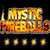 Mystic Fireballs