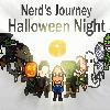 Nerd's Journey Halloween Night