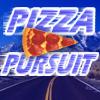 Pizza Pursuit