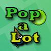 Pop a Lot