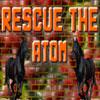 Rescue the Atom