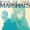 Rise of the Marshals