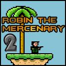 Robin the Mercenary 2