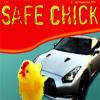 Safe Chick