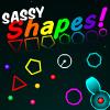 Sassy Shapes