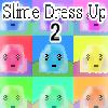 Slime Dress Up 2