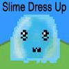 Slime Dress Up