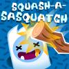 Squash-A-Sasquatch