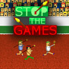 Stop the Games