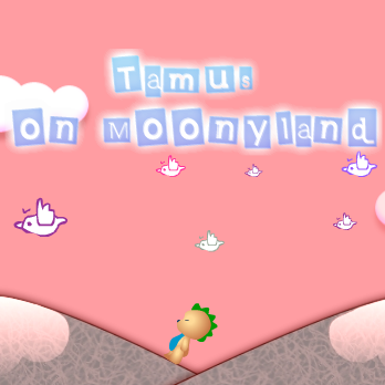 Tamus on Moonyland